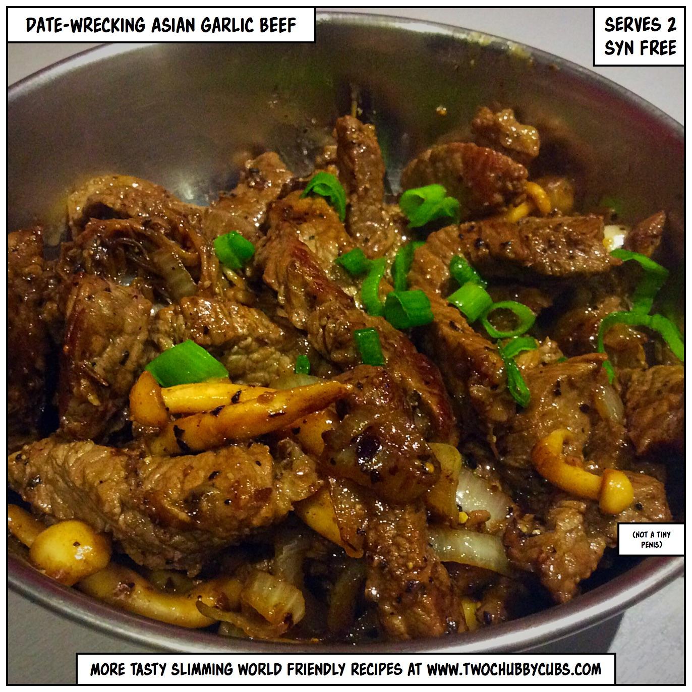 date-wrecking garlic beef