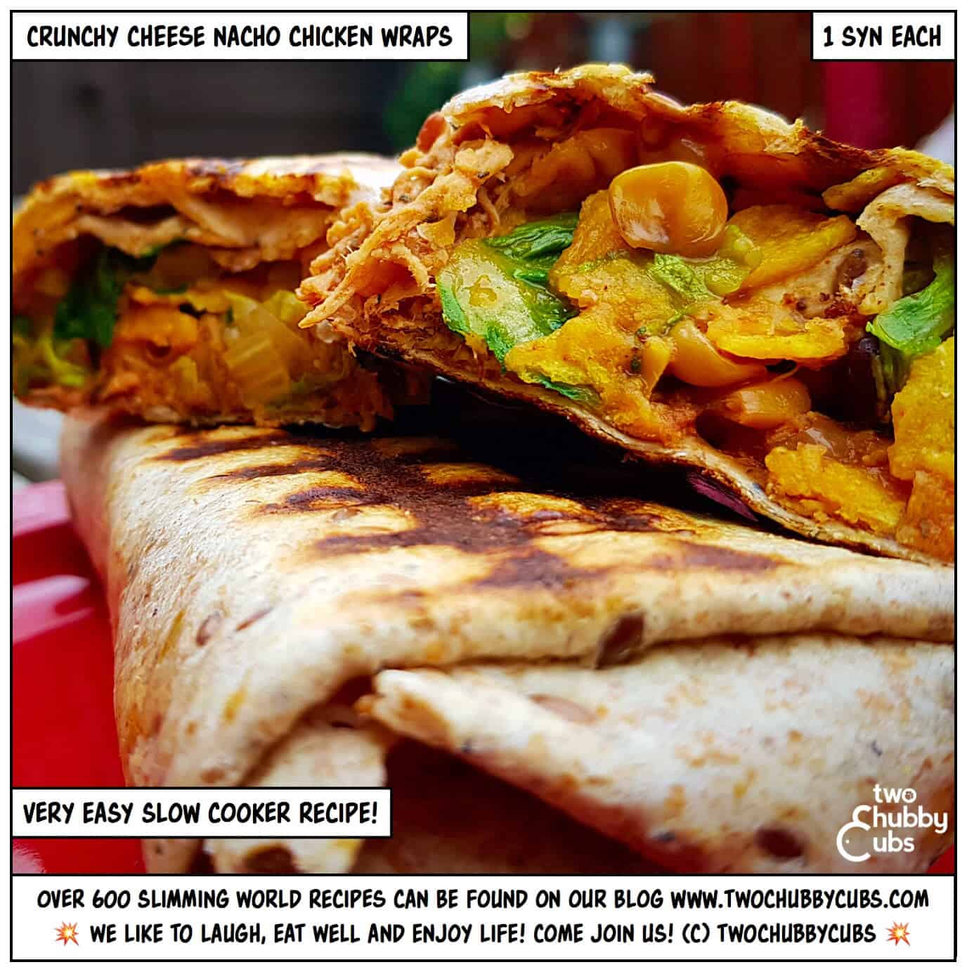 Crunchy Nacho Chicken Wraps